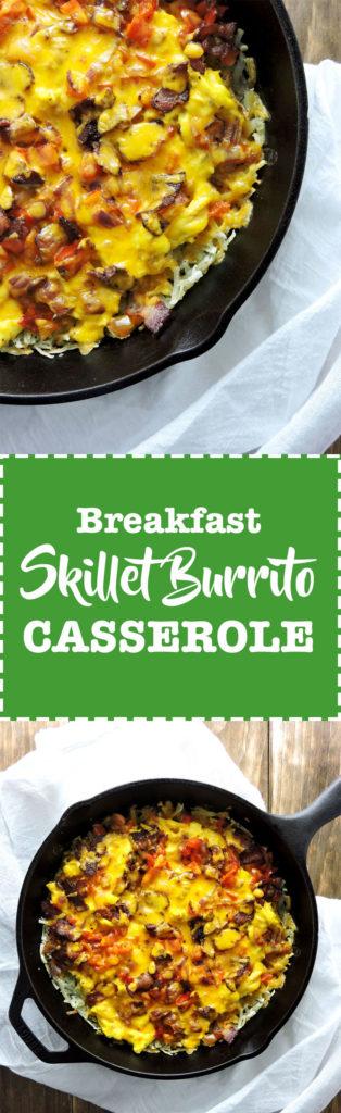 Breakfast Skillet Burrito Casserole