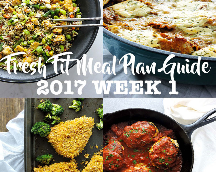 Fresh Fit Meal Plan Guide 2017 Week 1