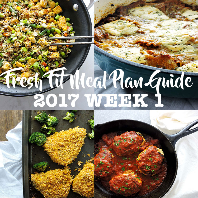Fit Kitchen: Fresh Fit Meal Plan Guide 2017 Week 1
