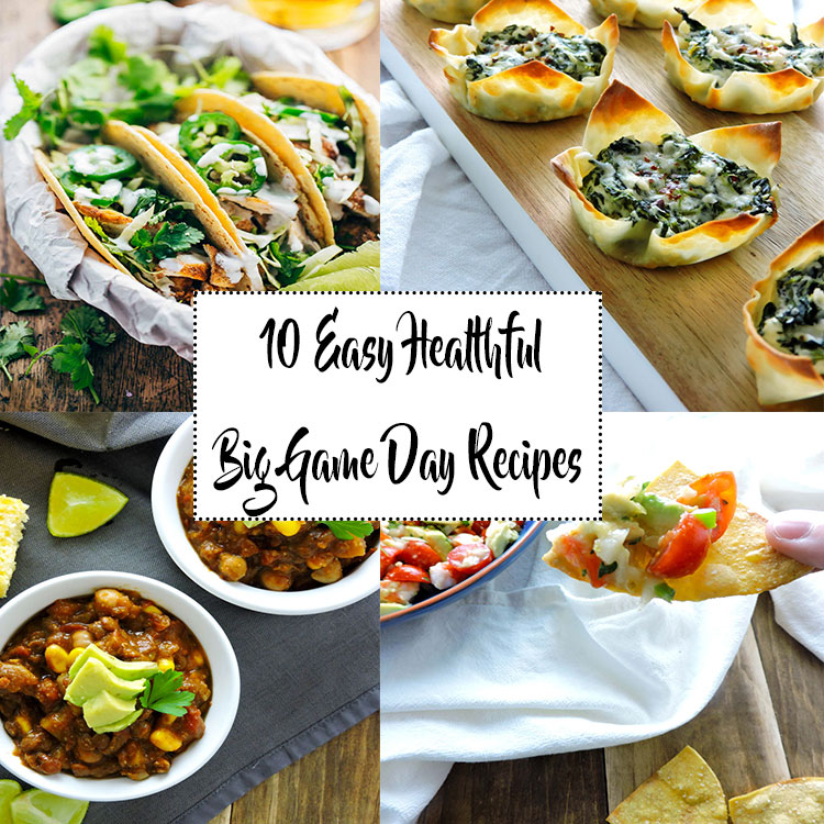 10 Easy Healthful Big Game Day Recipes
