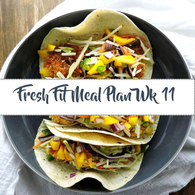 Fresh Fit Meal Plan Guide Week 11