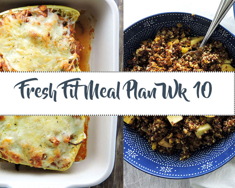 Fresh Fit Meal Plan Guide Wk 10