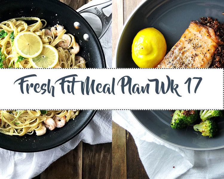 Fresh Fit Meal Plan Guide Week 17