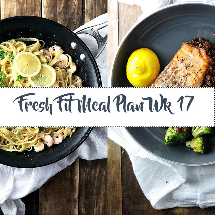 Fresh Fit Meal Plan Guide Week 17