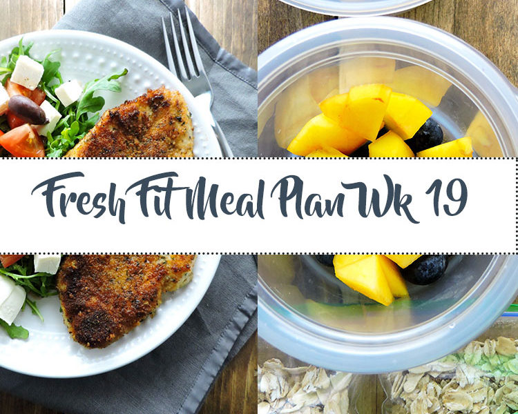 Fresh Fit Meal Plan Guide Week 19
