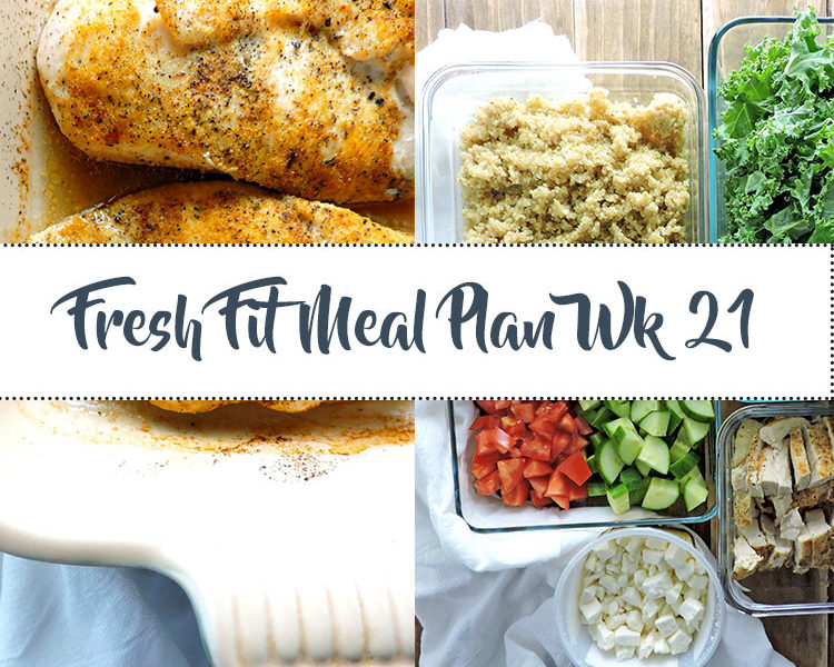 Fresh Fit Meal Plan Guide Week 21