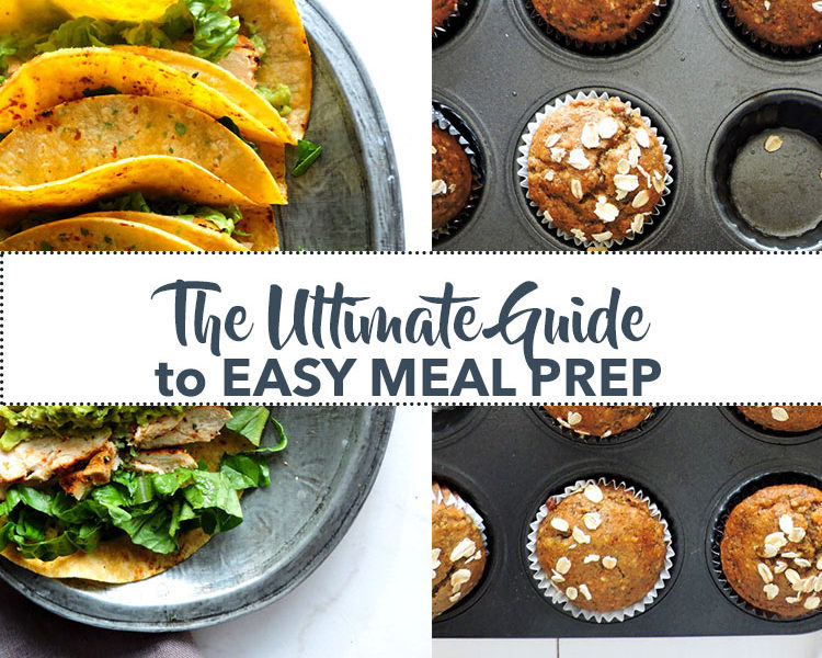 Ultimate Guide to Easy Meal Prep