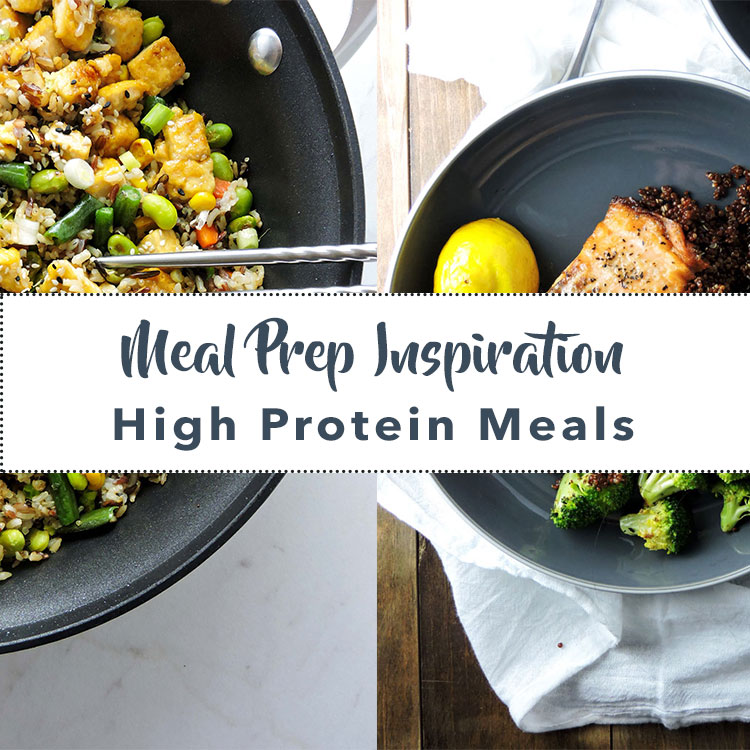 Meal Prep Inspiration High Protein Meals