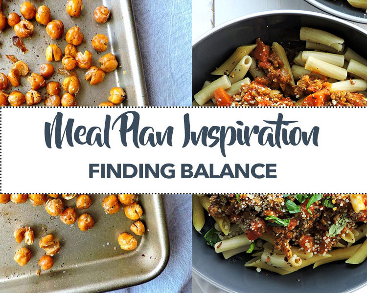 Meal Plan Inspiration Finding Balance