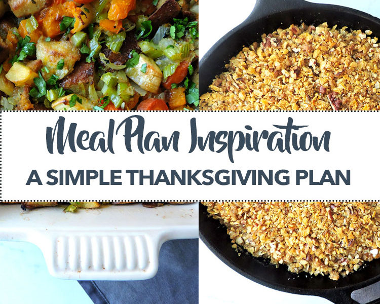 Meal Plan Inspiration Simple Thanksgiving