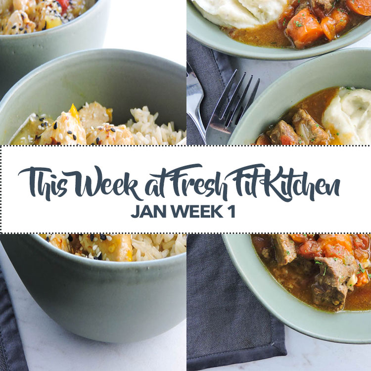 This Week at Fresh Fit Kitchen Jan Week 1