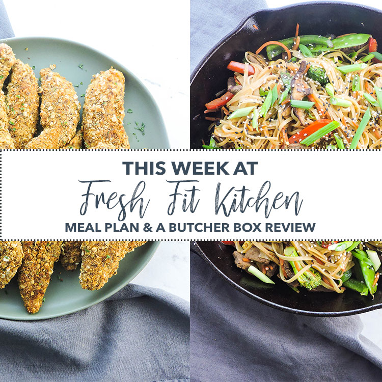 This week at fresh fit kitchen meal plan and a butcher box review this week at fresh fit kitchen meal plan and a butcher box review forumfinder Gallery